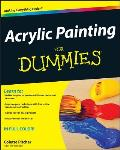 Acrylic Painting for Dummies (For Dummies) Cover