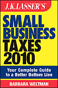 JK Lassers Small Business Taxes 2010 You