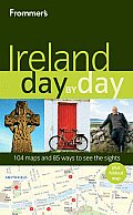 Frommers Ireland Day By Day 1st Edition