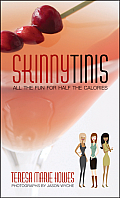 Skinnytinis All the Fun for Half the Calories