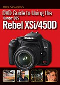 Rick Sammons DVD Guide to Using the Canon EOS Rebel Xsi/450d
