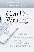 Can Do Writing The Proven Ten Step System for Fast & Effective Business Writing