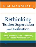 Rethinking Teacher Supervision & Evaluat