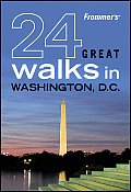 Frommers 24 Great Walks In Washington DC 1st Edition
