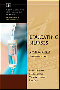 Jb-Carnegie Foundation for the Advancement of Teaching #15: Educating Nurses: A Call for Radical Transformation