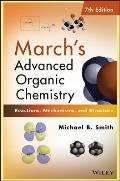 Marchs Advanced Organic Chemistry