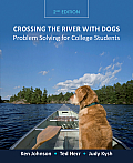 Crossing the River With Dogs (2ND 12 Edition)