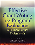 Effective Grant Writing & Program Evaluation For Human Service Professionals An Evidence Based Approach