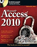 Access 2010 Bible [With CDROM]