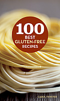 100 Best Gluten Free Recipes