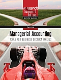 Managerial Accounting: Managerial Accounting: Tools for Business Decision Making (5TH 10 - Old Edition)