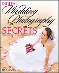 Rick Sammons Digital Wedding Photography Secrets