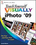 Teach Yourself Visually #52: Teach Yourself Visually iPhoto '09