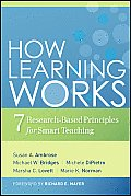 How Learning Works: Seven Research-Based Principles for Smart Teaching Cover