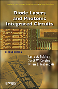 Wiley Series in Microwave and Optical Engineering #218: Diode Lasers and Photonic Integrated Circuits