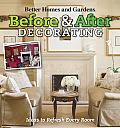 Before and After Decorating (Better Homes & Gardens)
