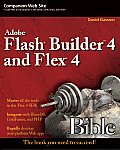 Flash Builder 4 and Flex 4 Bible (Bible)