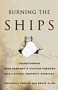 Burning the Ships: Intellectual Property and the Transformation of Microsoft