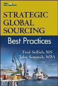 Strategic Global Sourcing Best Practices (Best Practices)