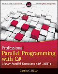 Professional Parallel Programming With C# (11 Edition)