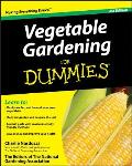 Vegetable Gardening For Dummies 2nd Edition