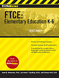Cliffsnotes FTCE: Elementary Education K-6 (CliffsNotes)
