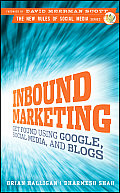 Inbound Marketing Get Found Using Google Social Media & Blogs