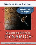 Engineering Mechanics : Dynamics (Volume 2) Student Value Edition (6TH 10 - Old Edition)