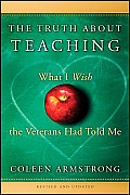 Truth About Teaching What I Wish The Ve