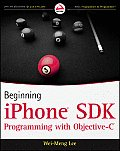 Beginning iPhone SDK Programming with Objective-C (Wrox Programmer to Programmer)