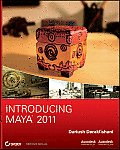 Introducing Maya 2011 [With CDROM] (Introducing Maya)