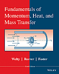 Fund. of Momentum, Heat, and Mass Transfer (6TH 15 Edition)