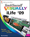 Teach Yourself Visually #56: Teach Yourself Visually Ilife '09