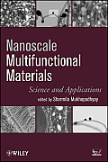 Nanoscale Multifunctional Materials: Science & Applications