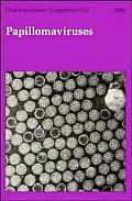 Papillomaviruses