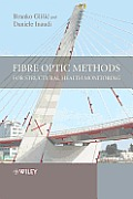 Fibre Optic Methods for Structural Health Monitoring