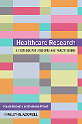 Healthcare Research A Handbook For Students & Practitioners