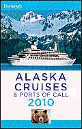 Frommers Alaska Cruises & Ports Of Call
