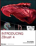 Introducing ZBrush 4 [With DVD ROM]