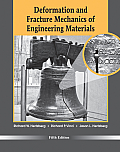 Deformation and Fracture Mechanics of Engineering Materials (5TH 12 Edition)