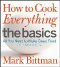 How to Cook Everything: The Basics: All You Need to Make Great Food Cover
