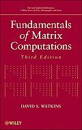 Fundamentals of Matrix Computations 3rd Edition