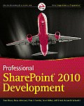 Professional SharePoint 2010 Development 1st Edition
