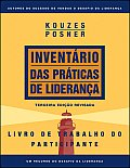 J-B Leadership Challenge: Kouzes/Posner #140: The Leadership Practices Inventory 3rd Edition, Participant's Workbook (Portuguese)