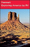 Frommer's Exploring America by RV (Frommer's Exploring America by RV)