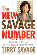 New Savage Number How Much Money Do You Really Need to Retire