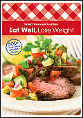 Eat Well Lose Weight: 500+ Great-Tasting and Healthful Recipes