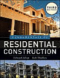 Fundamentals of Residential Construction (3RD 11 Edition)