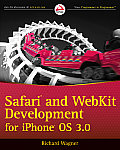 Safari and WebKit Development for iPhone OS 3.0 (Wrox Programmer to Programmer)