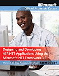 70-564: Designing and Developing ASP.Net Applications Using the Microsoft .Net Framework 3.5 Cover